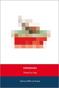 Pascal Le Coq - Démarques.