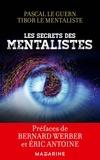 Pascal Le Guern et Tibor Le mentaliste - Les secrets des mentalistes.