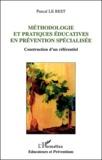 Pascal Le Rest - Méthodologie et pratiques éducatives en prévention spécialisée - Construction d'un référentiel.