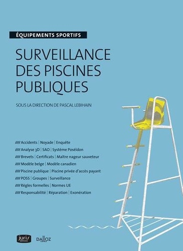 Pascal Lebihain - Surveillance des piscines publiques.
