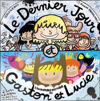 Pascal Légitimus et  Syrano - Le Dernier Jour ; Gaston & Lucie. 1 CD audio