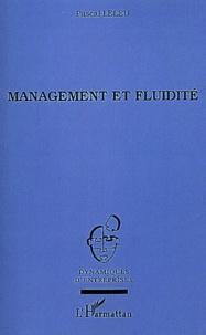 Pascal Leleu - Management et fluidité - Réussir dans le changement.