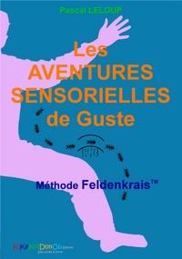 Histoiresdenlire.be Les aventures sensorielles de Guste - Méthode Feldenkrais Image