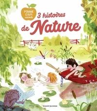 Pascal Lemaître et Christine Davenier - 3 histoires de nature.