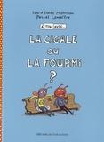 Pascal Lemaître et Toni Morrison - A ton avis la cigale ou la fourmi ?.