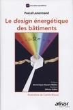Pascal Lenormand - Le design énergétique des bâtiments.
