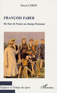 François Faber - Du Tour de France au champ dhonneur.pdf