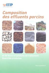 Pascal Levasseur - Composition des effluents porcins et de leurs coproduits de traitement - Quantités produites.