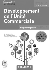 Pascal Lézin et Eric Vaccari - Développement des unités commerciales BTS MUC 1re et 2e années - Livre du professeur. 1 Cédérom