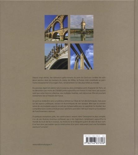 La France d'un pont à l'autre. Vingt siècles d'Histoire