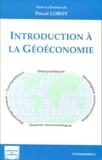 Pascal Lorot et  Collectif - Introduction à la géoéconomie.
