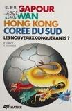 Pascal Lorot et  Schwob - Singapour, Taiwan, Hong Kong, Corée du Sud - Les nouveaux conquérants ?.