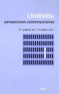 Pascal Ludwig et Thomas Pradeu - L'individu - Perspectives contemporaines.