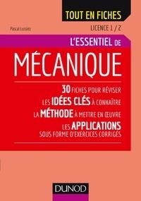 Pascal Lussiez - L'essentiel de mécanique.
