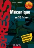 Pascal Lussiez - Mécanique en 30 fiches.