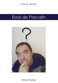 Pascal Macchi - Essai de Pascalin.