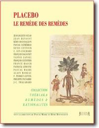 Pascal Maire et Rémy Boussageon - Placebo - Le remède des remèdes.