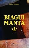 Pascal Mancore - Biagui Manta.