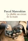 Pascal Manoukian - Le Diable au creux de la main.