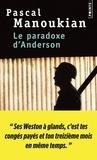 Pascal Manoukian - Le paradoxe d'Anderson.