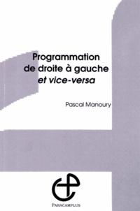 Pascal Manoury - Programmation de droite à gauche et vice-versa.