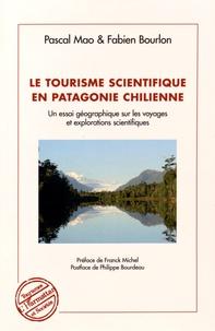 Le tourisme scientifique en Patagonie chilienne - Un essai géographique sur les voyages et explorations scientifiques.pdf