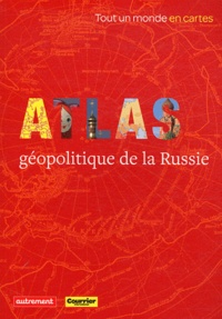 Era-circus.be Atlas géopolitique de la Russie Image