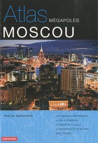 Pascal Marchand et Cyrille Süss - Atlas Moscou.
