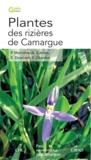 Pascal Marnotte et Alain Carrara - Plantes des rizières de Camargue.