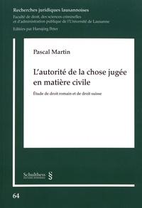 Ebook pour la préparation de la porte téléchargement gratuit L'autorité de la chose jugée en matière civile  - Etude de droit romain et de droit suisse in French