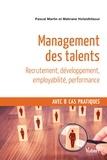Pascal Martin et Mahrane Hofaidhllaoui - Management des talents.