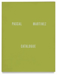 Pascal Martinez - Catalogue.
