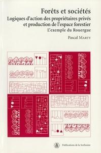 Téléchargement gratuit de livres au format ePub RTF iBook Forêts et sociétés  - Logiques d'action des propriétaires privés et production de l'espace forestier : l'exemple du Rouergue