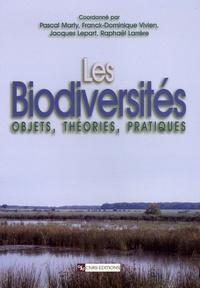 Pascal Marty et Franck-Dominique Vivien - Les biodiversités - Objets, théories, pratiques.