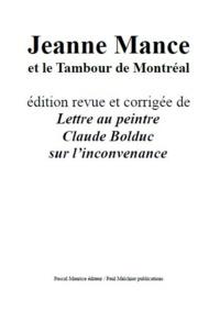 Pascal Maurice - Jeanne Mance - et le Tambour de Montréal.