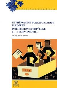 """Pascal Mbongo - Le phénomène bureaucratique européen - Intégration européenne et """"technophobie""""."""
