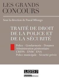 Pascal Mbongo - Traité de droit de la police et de la sécurité.