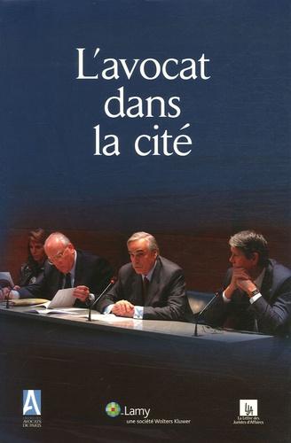 Pascal Mendak - L'avocat dans la cité - Travaux des commissions ouvertes du Barreau de Paris.