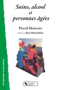 Pascal Menecier - Soins, alcool et personnes âgées.