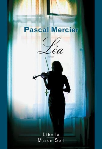 Pascal Mercier - Léa.