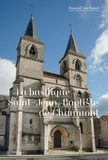 Pascal Michaut - La basilique Saint-Jean-Baptiste de Chaumont.