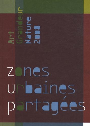 Pascal Michon - Art grandeur nature 2008 - Zones urbaines partagées, 2 volumes.