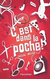 Pascal Millet - C'est dans la poche!.