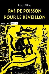 Pascal Millet - Pas de poisson pour le réveillon.