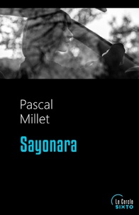 Pascal Millet - Sayonara.