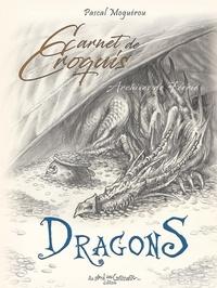 Pascal Moguérou - Carnet de croquis de Dragons.