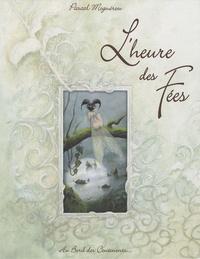 Pascal Moguérou - L'heure des fées.