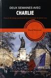 Pascal Moliner - Deux semaines avec Charlie - Essai de décryptage psychosocial des événements de janvier 2015.