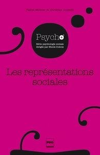 Pascal Moliner - Les Représentations sociales - 2e édition.
