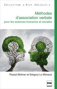 Pascal Moliner et Grégory Lo Monaco - Méthode d'association verbale pour les sciences humaines et sociales - Fondements conceptuels et aspects pratiques.